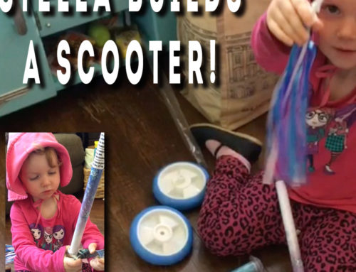 Stella Builds A Scooter!