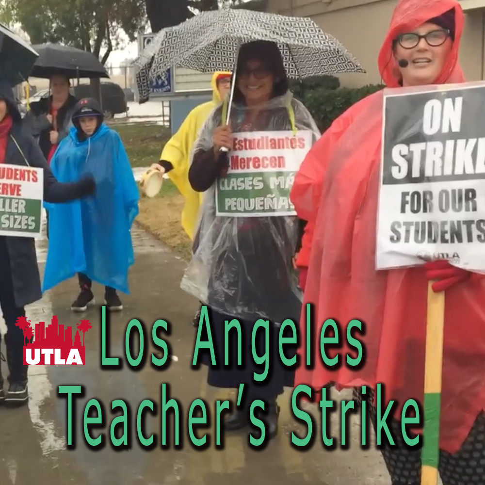 Thumbnail for the post titled: Los Angeles Teacher's Strike